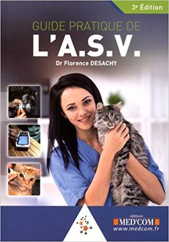Guide pratique de l'ASV, Florence Desachy